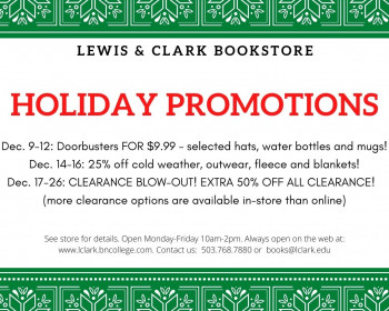 Holiday Promotions at the Bookstore: Dec. 9-12: Doorbusters FOR $9.99 - selected hats, water bott...